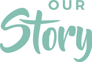 Page Title: Our Story